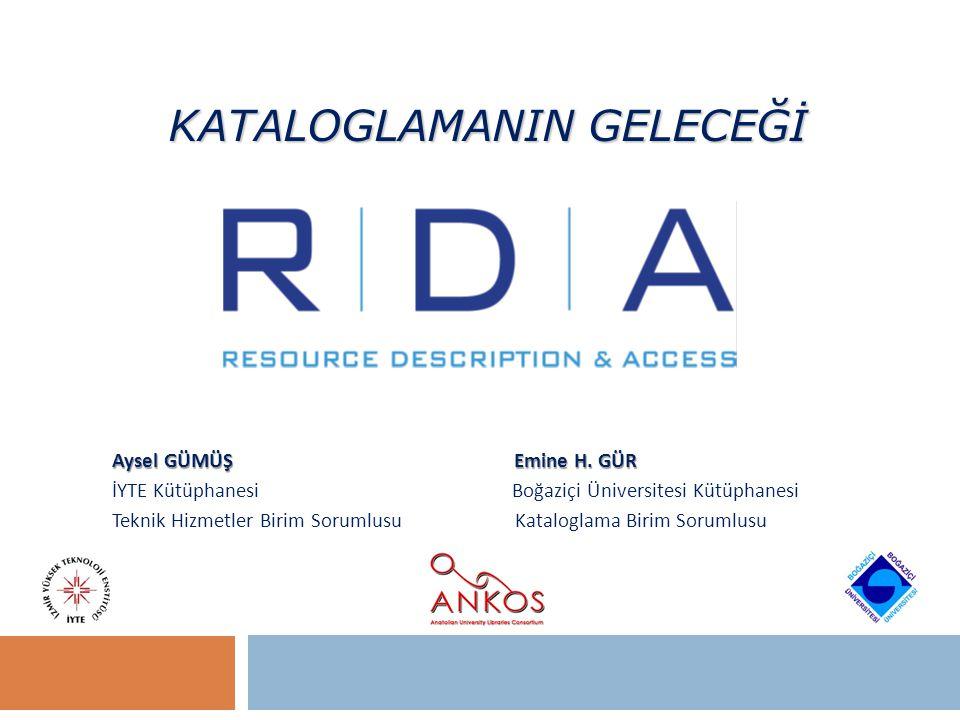AACR2 & RDA Farkları : Yapısı AACR2 Part I – Description Part II – Headings, Uniform Titles, and References RDA Recording attributes ( özellikler) Recording relationships (ilişkiler) FRBR ve FRAD kavramsal modellerin bir uygulaması olduğundan yapının dili de değişmiştir.