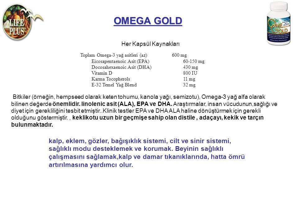 Her Kapsül Kaynakları OMEGA GOLD Toplam Omega-3 yağ asitleri (az) Eicosapentaenoic Asit (EPA) Docosahexaenoic Asit (DHA) Vitamin D Karma Tocopherols E