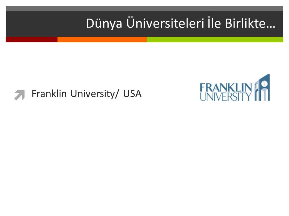 Dünya Üniversiteleri İle Birlikte… Franklin University/ USA 
