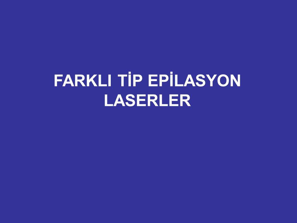 FARKLI TİP EPİLASYON LASERLER