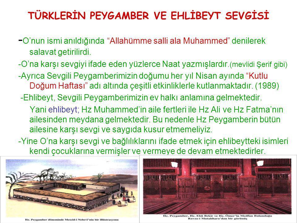 """TÜRKLERİN PEYGAMBER VE EHLİBEYT SEVGİSİ - O'nun ismi anıldığında """"Allahümme salli ala Muhammed"""" denilerek salavat getirilirdi. -O'na karşı sevgiyi ifa"""