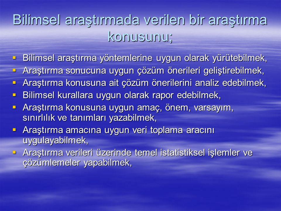 Niyazi Karasar, Araştırmalarda Rapor Hazırlama.8.