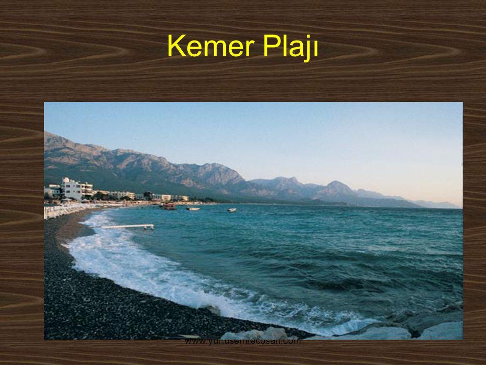 www.yunusemrecosan.com Kemer Plajı