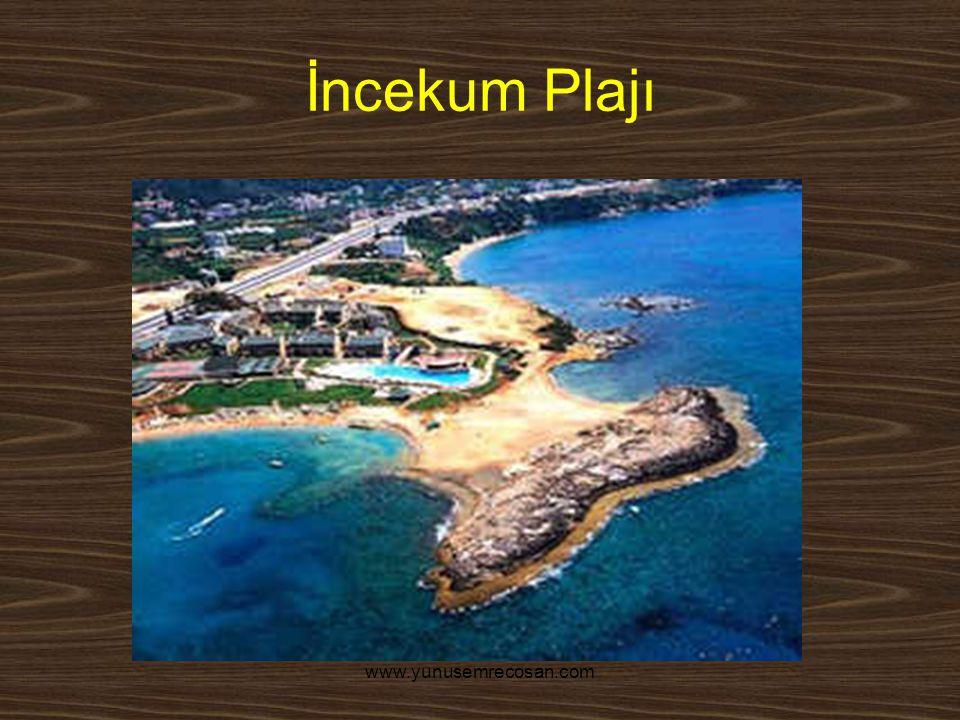 www.yunusemrecosan.com İncekum Plajı
