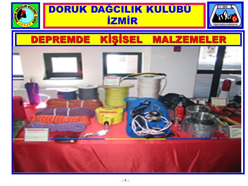 DEPREMDE KİŞİSEL MALZEMELER - 1 - DORUK DAĞCILIK KULÜBÜ İZMİR