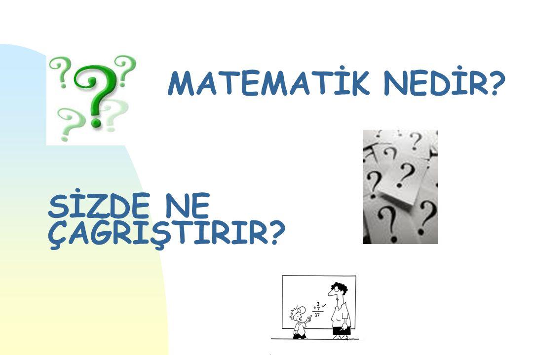n Önemi ve yararı konusundan kuşku duyulmamasına karşın, matematiğin, tüm ilgililerin veya matematikçilerin üzerinde anlaştığı bir tanımı, henüz yoktur.
