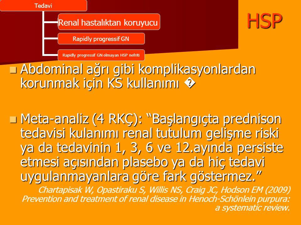 Abdominal ağrı gibi komplikasyonlardan korunmak için KS kullanımı � Abdominal ağrı gibi komplikasyonlardan korunmak için KS kullanımı � Meta-analiz (4