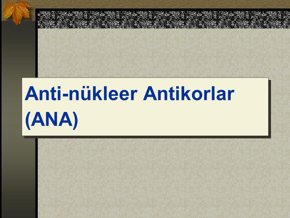 Anti-nükleer Antikorlar (ANA)