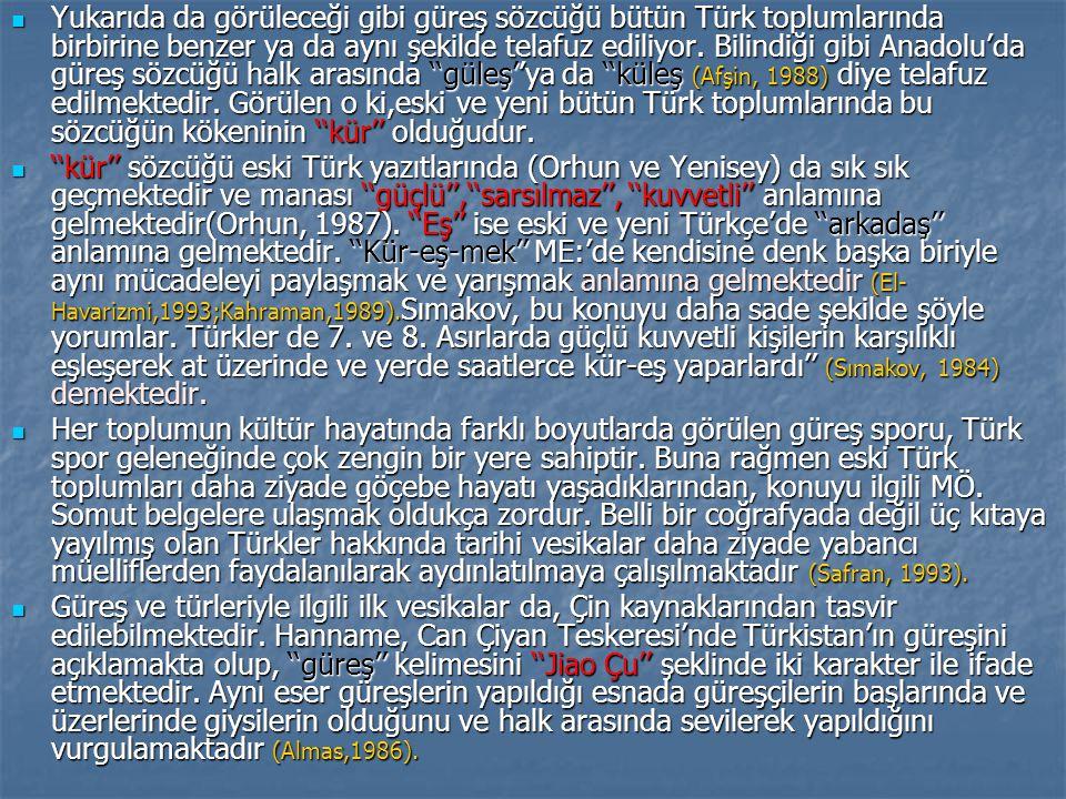 Yukarıda da görüleceği gibi güreş sözcüğü bütün Türk toplumlarında birbirine benzer ya da aynı şekilde telafuz ediliyor.