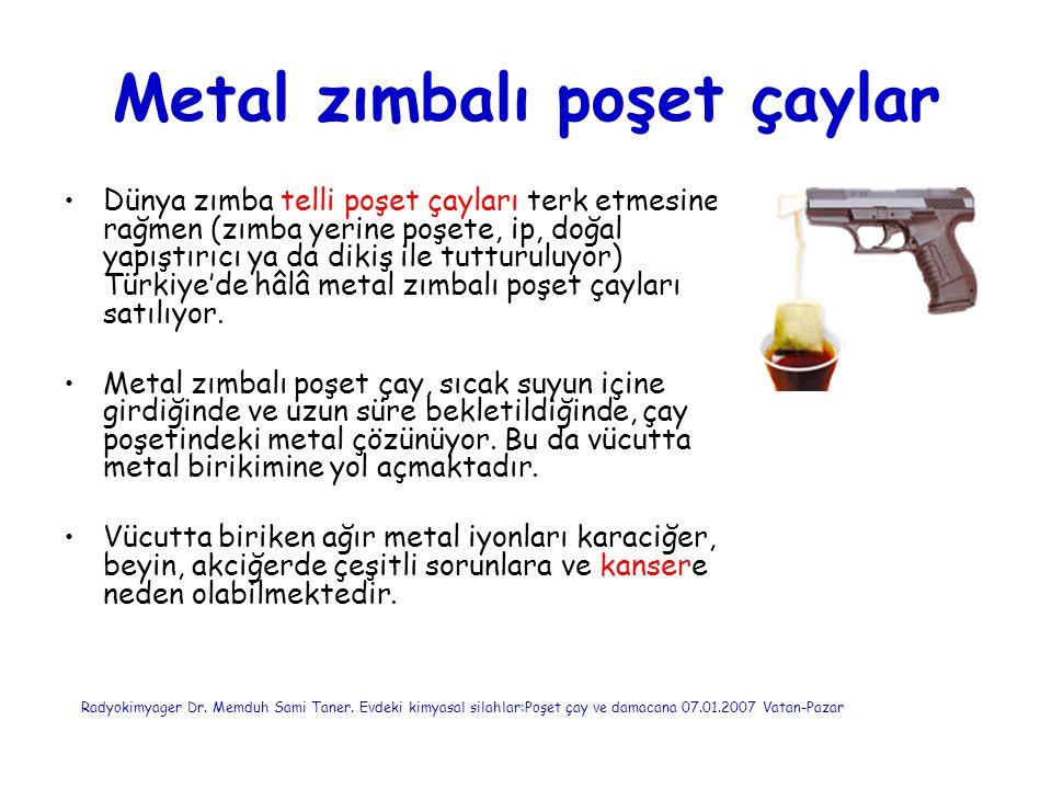 Metal zımbalı poşet çaylar Dünya zımba telli poşet çayları terk etmesine rağmen (zımba yerine poşete, ip, doğal yapıştırıcı ya da dikiş ile tutturuluy