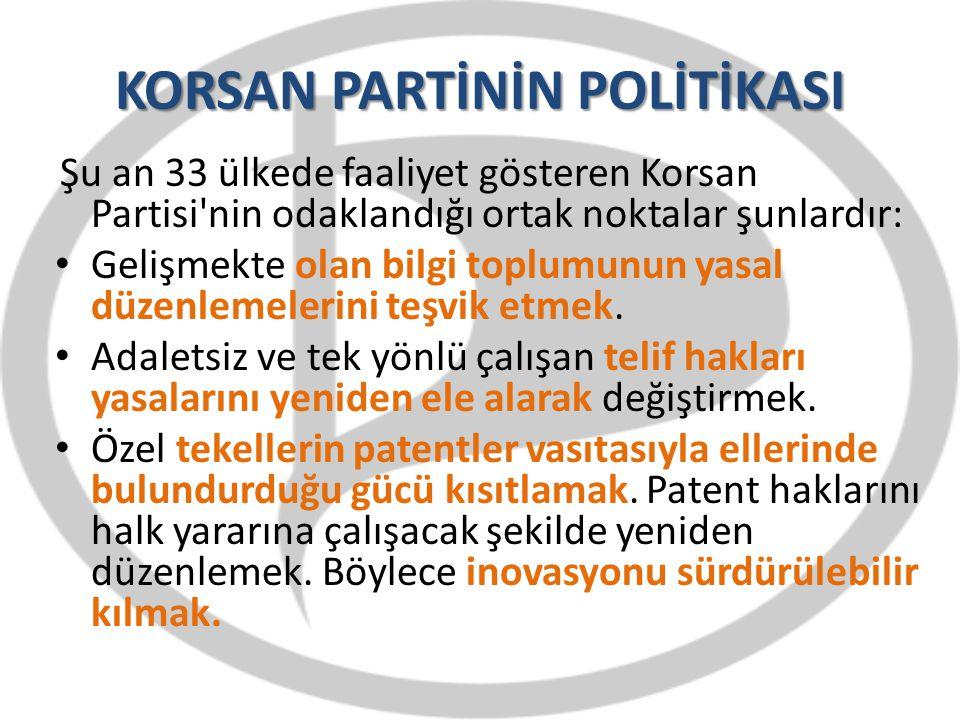 KORSAN PARTİNİN POLİTİKASI Şu an 33 ülkede faaliyet gösteren Korsan Partisi'nin odaklandığı ortak noktalar şunlardır: Gelişmekte olan bilgi toplumunun