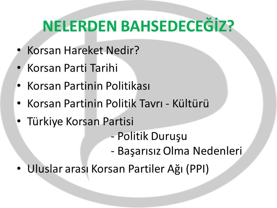 NELERDEN BAHSEDECEĞİZ? Korsan Hareket Nedir? Korsan Parti Tarihi Korsan Partinin Politikası Korsan Partinin Politik Tavrı - Kültürü Türkiye Korsan Par