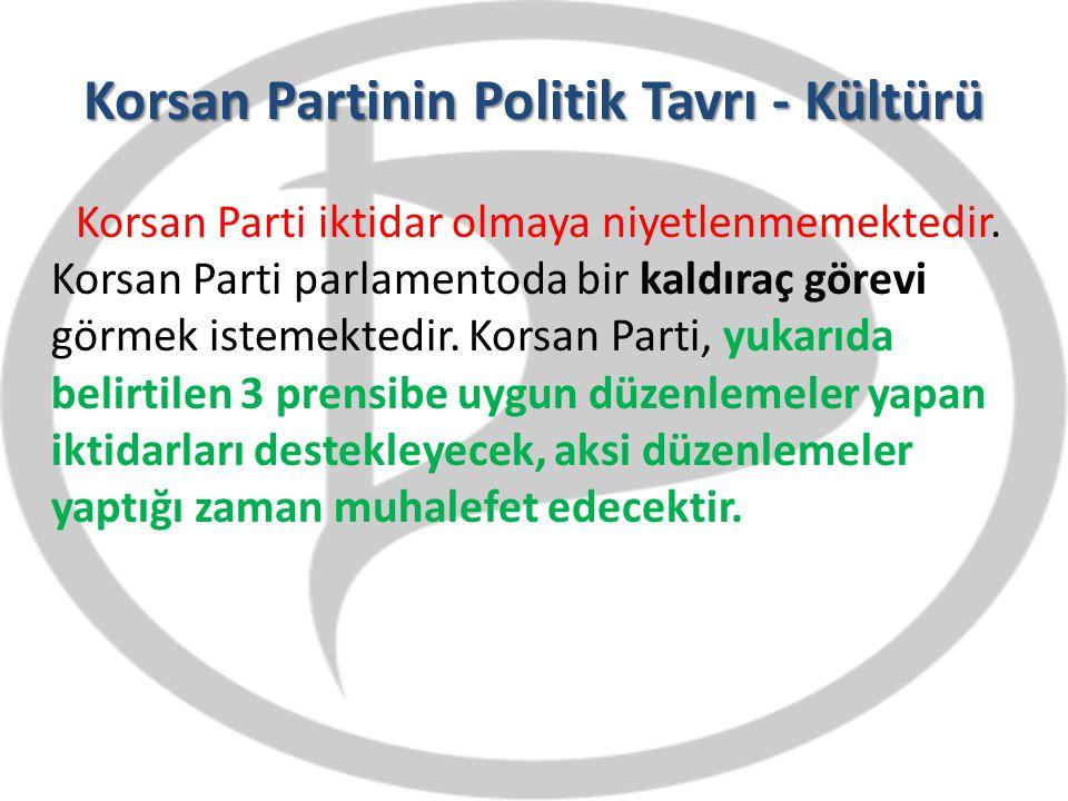 Korsan Partinin Politik Tavrı - Kültürü Korsan Parti iktidar olmaya niyetlenmemektedir. Korsan Parti parlamentoda bir kaldıraç görevi görmek istemekte