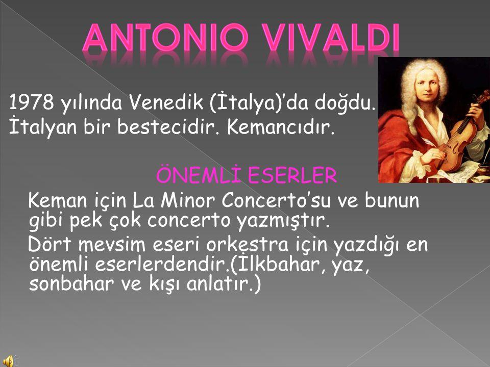 1978 yılında Venedik (İtalya)'da doğdu. İtalyan bir bestecidir. Kemancıdır. ÖNEMLİ ESERLER Keman için La Minor Concerto'su ve bunun gibi pek çok conce