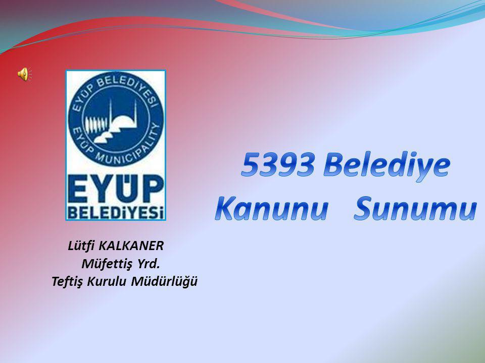 Belediye Meclisi Madde 17- Belediye meclisi, belediyenin karar organıdır ve ilgili kanunda gösterilen esas ve usûllere göre seçilmiş üyelerden oluşur.