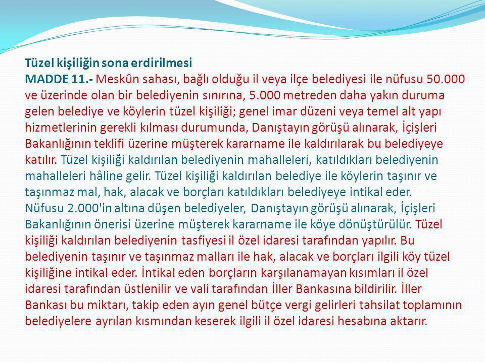 ÜÇÜNCÜ KISIM Belediye Teşkilâtı BİRİNCİ BÖLÜM Belediye Teşkilâtı ve Personeli