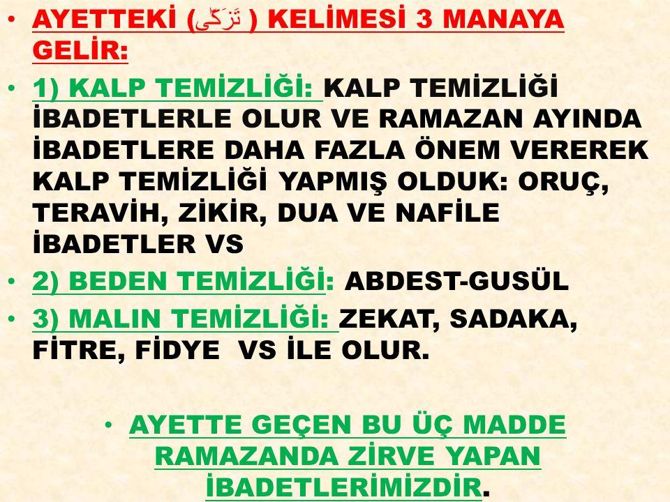 RAMAZAN AYININ BİZLERE KAZANDIRDIKLARI BUNLARA KISACA DEĞİNELİM