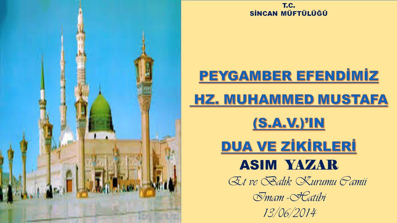 T.C. SİNCAN MÜFTÜLÜĞÜ ASIM YAZAR Et ve Balık Kurumu Camii Imam -Hatibi 13/06/2014