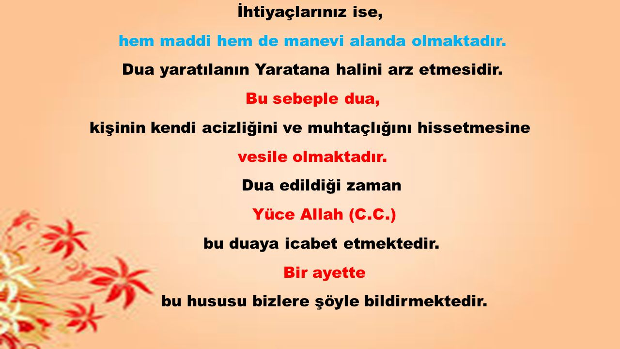 اللَّهُمَّ إِنِي أَسْأَلُكَ الهُدَى ، وَالتُّقَى ، وَالعفَافَ ، والغنَى Allahım.