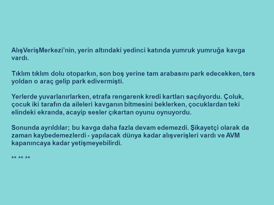 CAN PAZARI (bir Pazar günü, ma-aile AVM'de…) yazan & görsel: düş hekimi yalçın ergir müzikler: baklava (midi) hoşça kal şarkısı - yeni türkü (söz: cengiz onural)