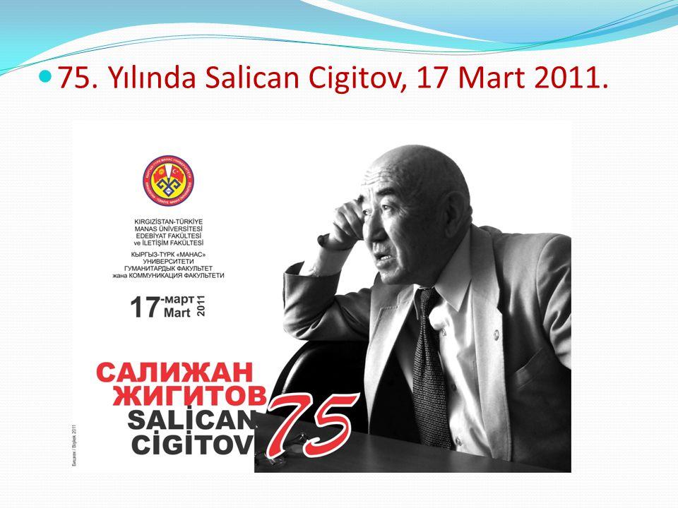 75. Yılında Salican Cigitov, 17 Mart 2011.