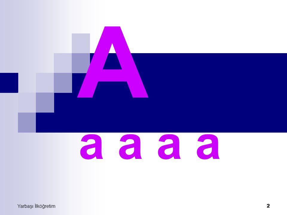 2 A a a a a