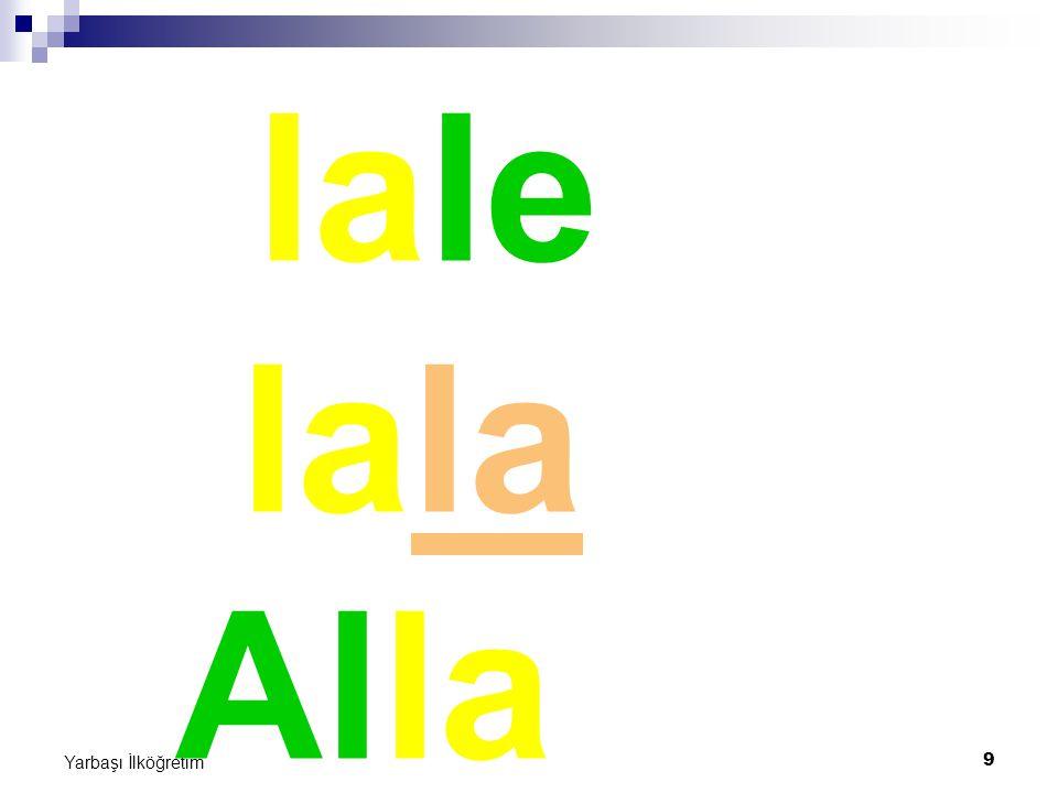 20 Yarbaşı İlköğretim Lale, Talat el ele.