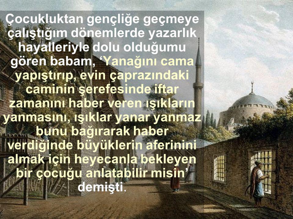 Cami ışıklarına bakan çocuk... Ahmet Altan www.dinahlak.com 23 Ekim 2005, http://www.hurriyet.com.tr