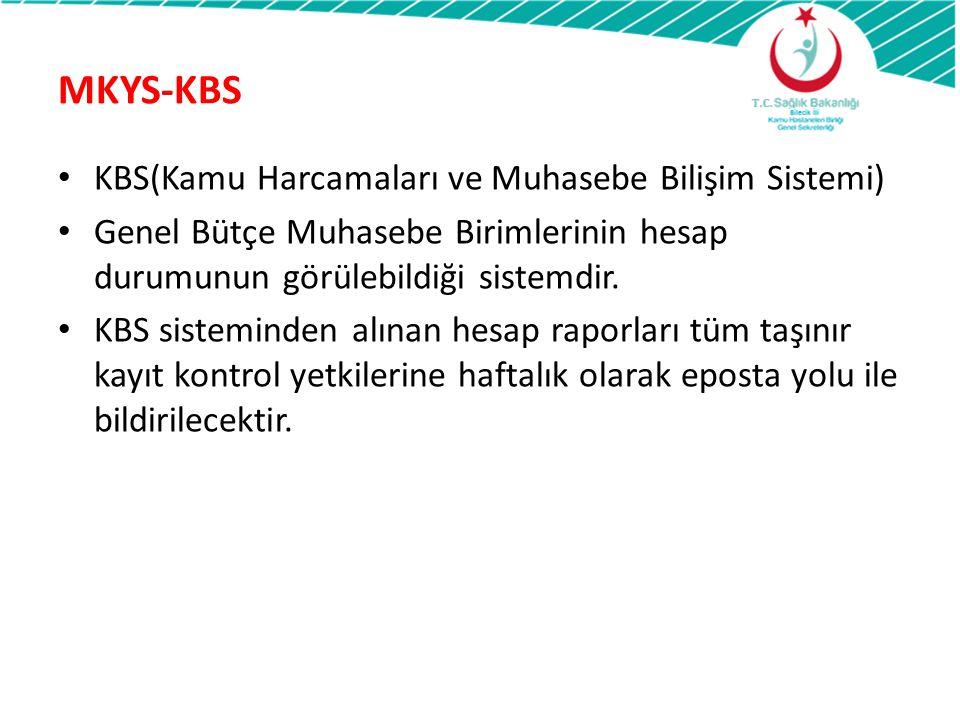 KBS(Kamu Harcamaları ve Muhasebe Bilişim Sistemi) Genel Bütçe Muhasebe Birimlerinin hesap durumunun görülebildiği sistemdir. KBS sisteminden alınan he