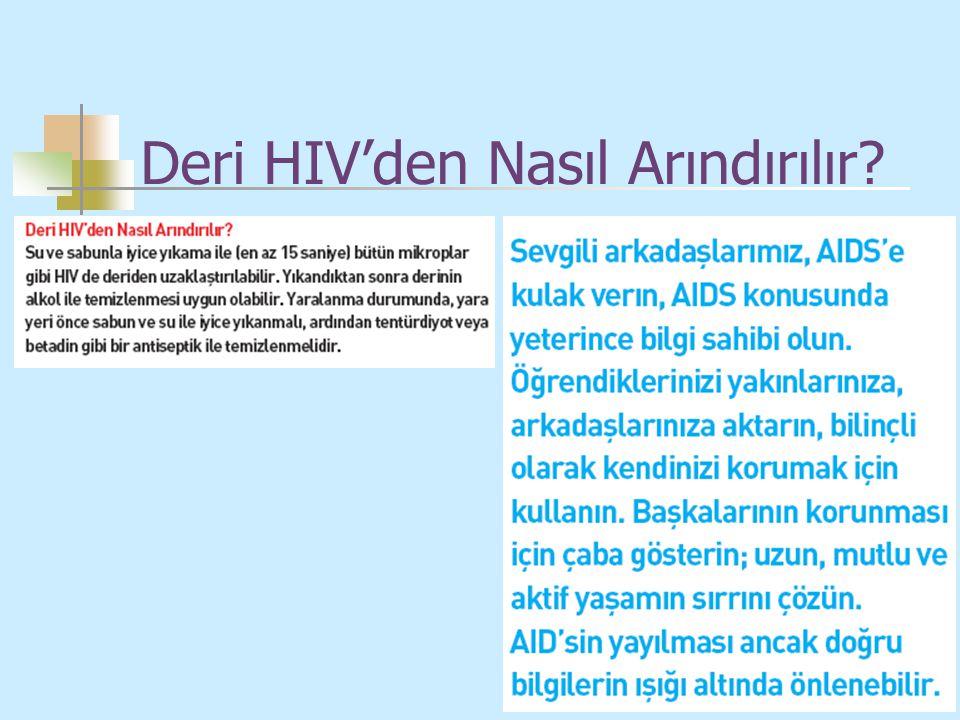 Deri HIV'den Nasıl Arındırılır?