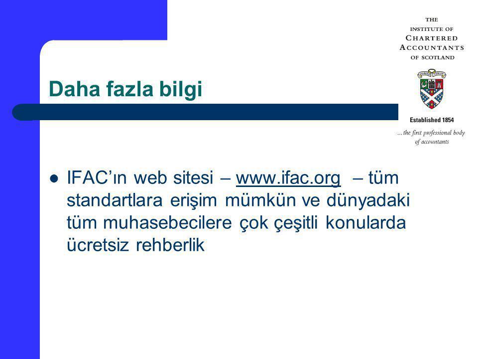 Daha fazla bilgi IFAC'ın web sitesi – www.ifac.org – tüm standartlara erişim mümkün ve dünyadaki tüm muhasebecilere çok çeşitli konularda ücretsiz reh
