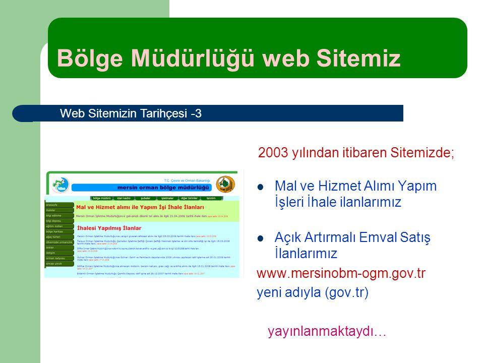 Mal ve Hizmet Alımı Yapım İşleri İhale ilanlarımız Açık Artırmalı Emval Satış İlanlarımız www.mersinobm-ogm.gov.tr yeni adıyla (gov.tr) yayınlanmaktay