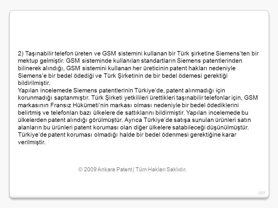 103 2) Taşınabilir telefon üreten ve GSM sistemini kullanan bir Türk şirketine Siemens'ten bir mektup gelmiştir. GSM sisteminde kullanılan standartlar