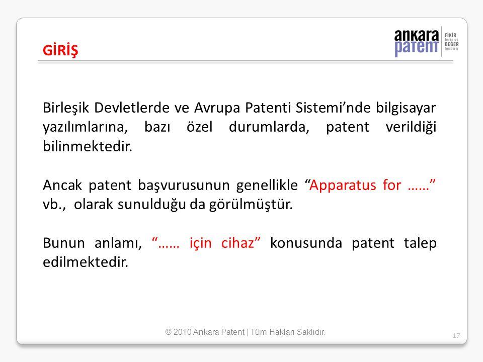 Birleşik Devletlerde ve Avrupa Patenti Sistemi'nde bilgisayar yazılımlarına, bazı özel durumlarda, patent verildiği bilinmektedir. Ancak patent başvur