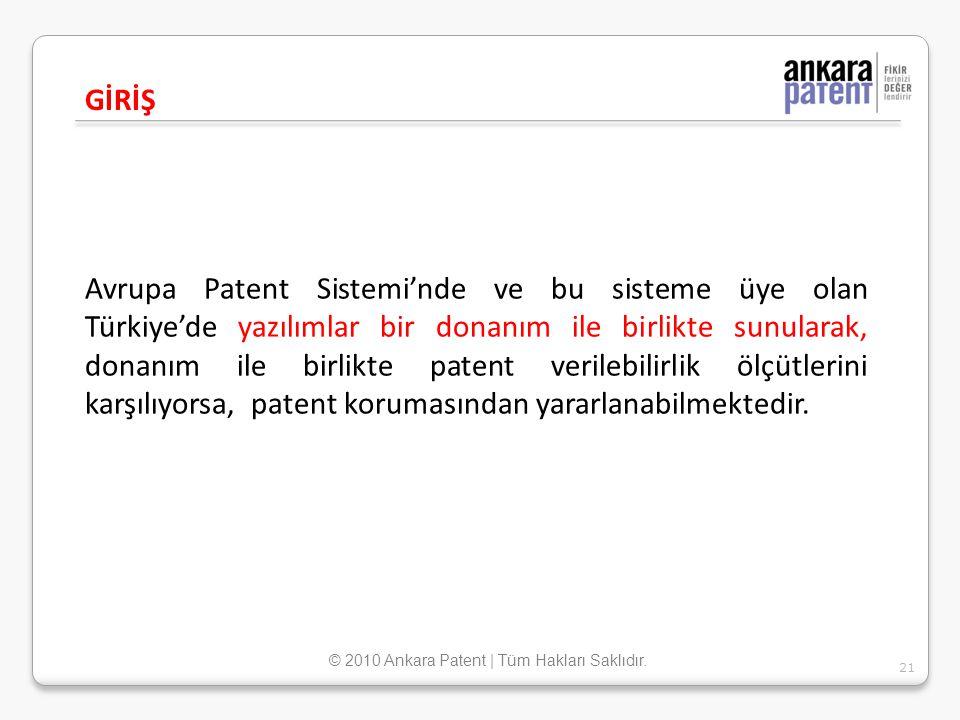 Avrupa Patent Sistemi'nde ve bu sisteme üye olan Türkiye'de yazılımlar bir donanım ile birlikte sunularak, donanım ile birlikte patent verilebilirlik