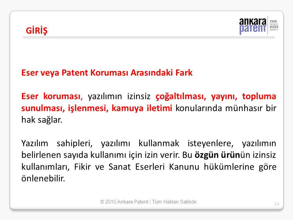 Eser veya Patent Koruması Arasındaki Fark Eser koruması, yazılımın izinsiz çoğaltılması, yayını, topluma sunulması, işlenmesi, kamuya iletimi konuları