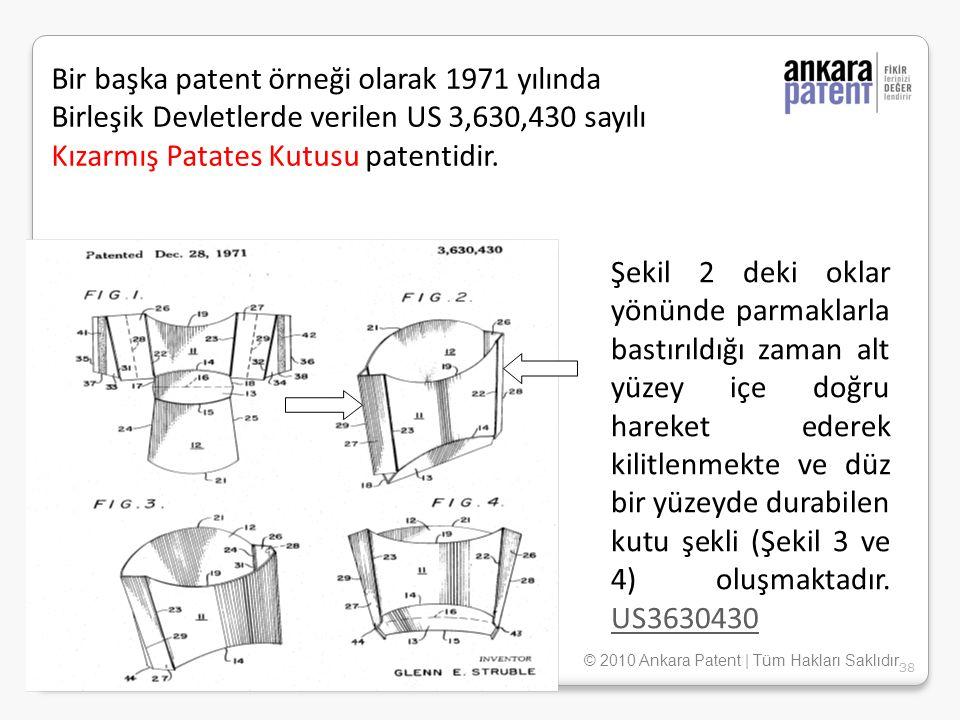 Bir başka patent örneği olarak 1971 yılında Birleşik Devletlerde verilen US 3,630,430 sayılı Kızarmış Patates Kutusu patentidir. Şekil 2 deki oklar yö