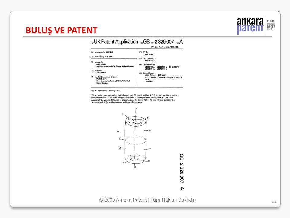BULUŞ VE PATENT 44 © 2009 Ankara Patent | Tüm Hakları Saklıdır.