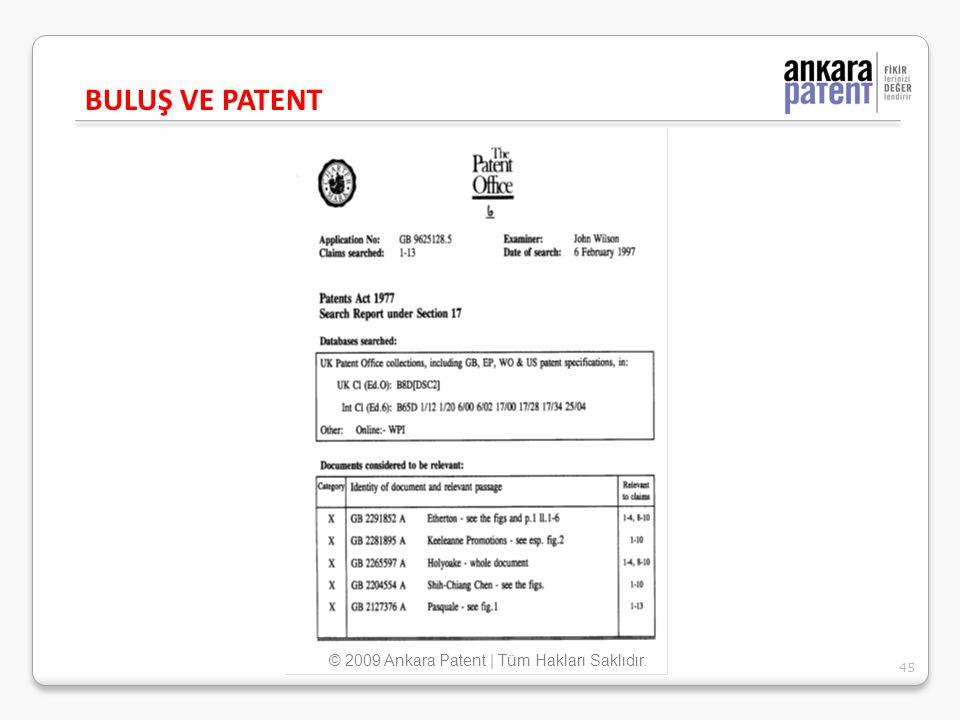 BULUŞ VE PATENT 45 © 2009 Ankara Patent | Tüm Hakları Saklıdır.
