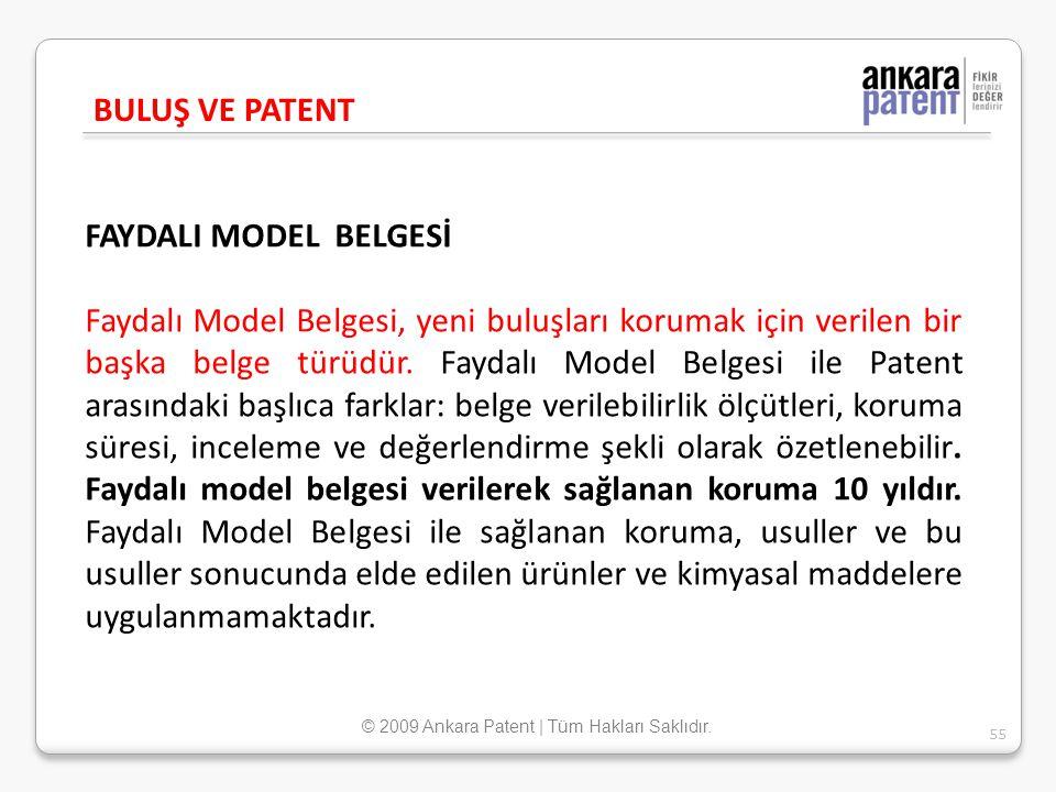FAYDALI MODEL BELGESİ Faydalı Model Belgesi, yeni buluşları korumak için verilen bir başka belge türüdür. Faydalı Model Belgesi ile Patent arasındaki