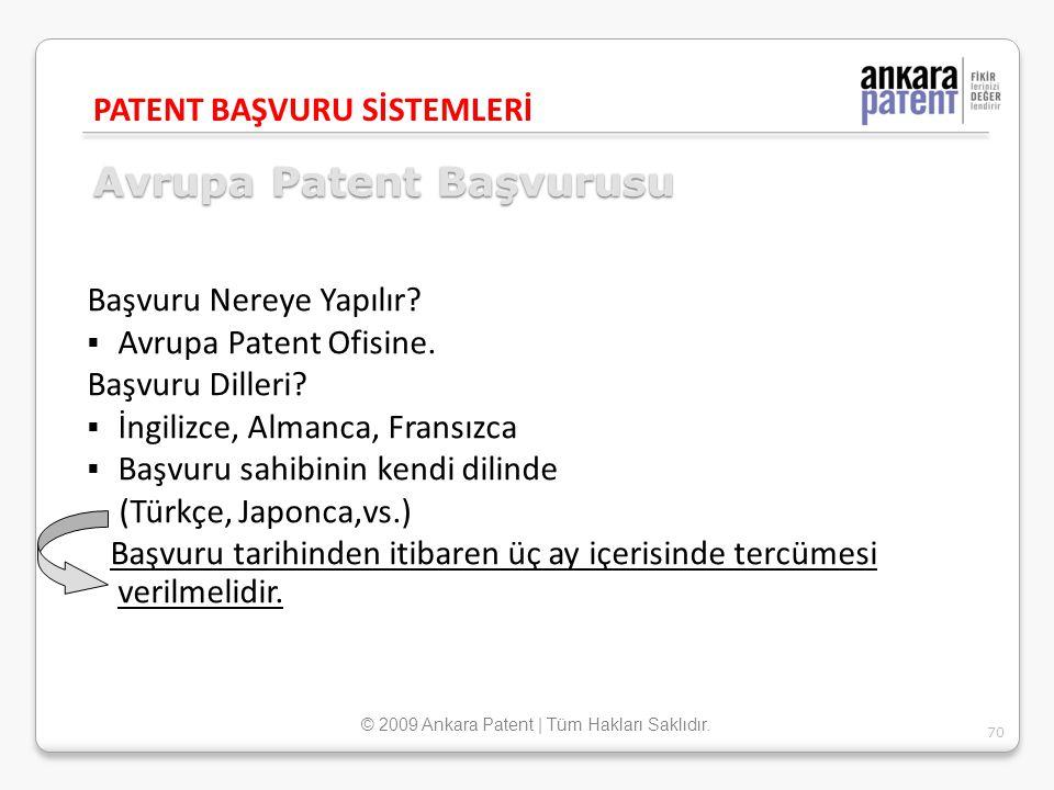 Avrupa Patent Başvurusu Başvuru Nereye Yapılır?  Avrupa Patent Ofisine. Başvuru Dilleri?  İngilizce, Almanca, Fransızca  Başvuru sahibinin kendi di