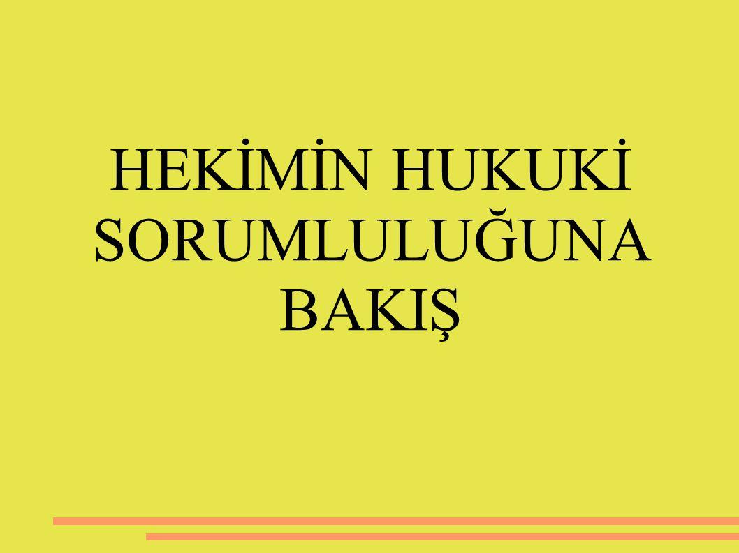 ARAŞTIRMA VERİLERİ VE İNCELEME Tarzı İcrasına Dair Kanun, 1593 sayılı Umumi Hıfzıssıhha Kanunu, 2659 sayılı Adli Tıp Kurumu Kanunu, 2219 sayılı Özel Hastaneler Kanunu, 38 sayılı Taba bati Adliye Kanunu, 6023 sayılı Türk tabipler Birliği Kanunu, 1219 sayılı Tababet ve Şuabatı Sanatlarının Yasal olarak ülkemizde doktorlar, Anayasanın 17.