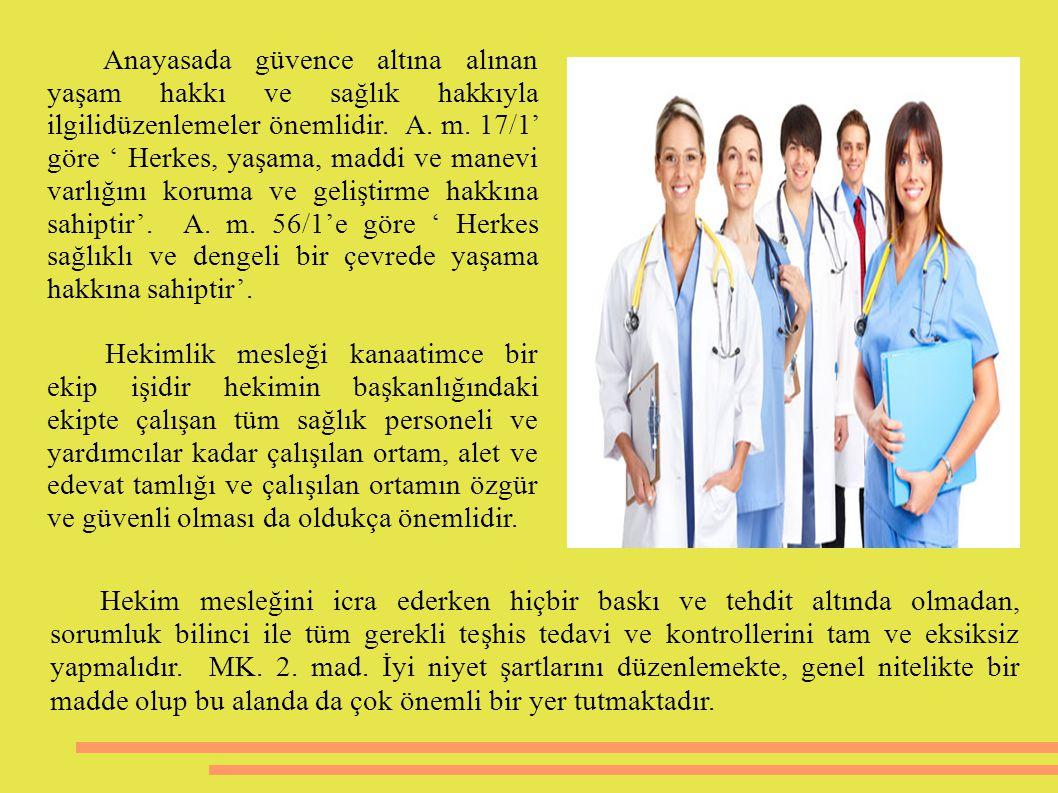 1- Yanlış tedavi, 2- Tanının gecikmesi, 3- Yanlış ilaç tedavisi, 4- Tedavinin geciktirilmesi, 5- Gerekli testlerin yapılamaması 6- Ameliyatın uygulanmasında eksiklik, Tıbbi Hataların Sebepleri –( Günday- 2012- s.