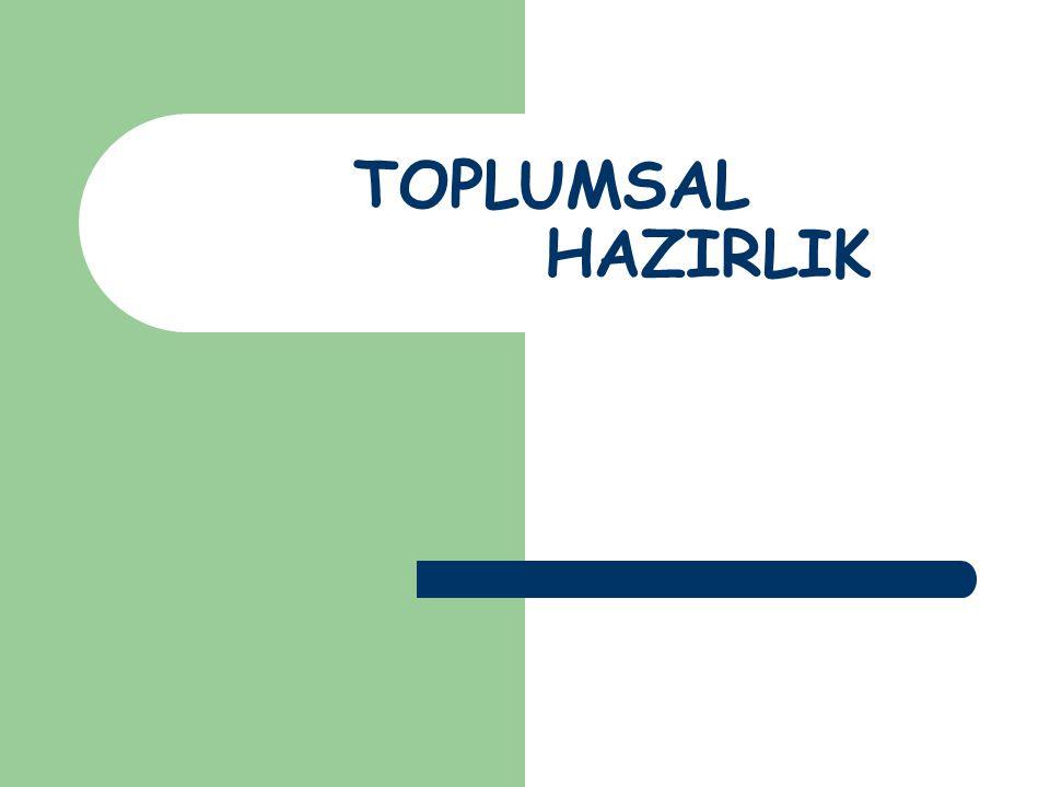 TOPLUMSAL HAZIRLIK