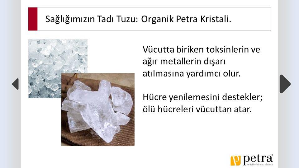 Sağlığımızın Tadı Tuzu: Organik Petra Kristali.Hangi hastalıkların tedavisinde etkilidir.
