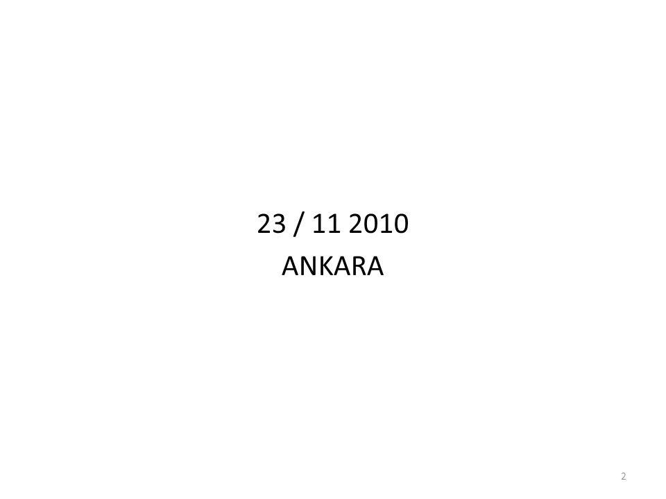 23 / 11 2010 ANKARA 2
