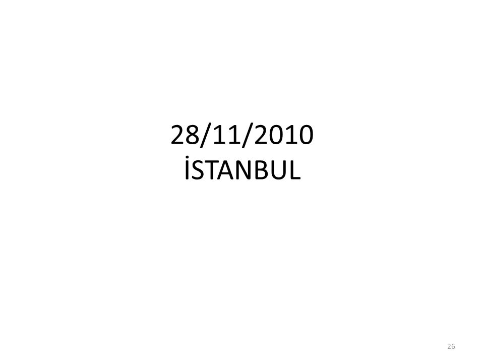 28/11/2010 İSTANBUL 26