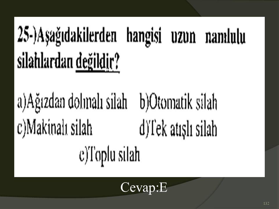132 Cevap:E