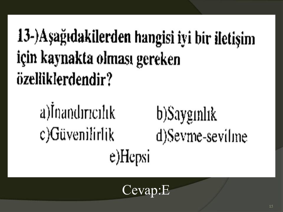 15 Cevap:E
