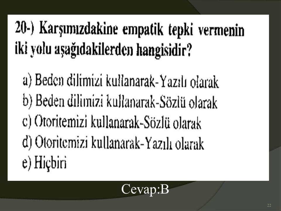 22 Cevap:B
